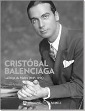 Portada del libro Cristobal Balenciaga, la forja del maestro