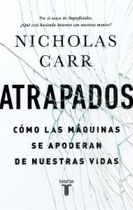 Atrapados, Nicholas Carr