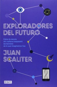 Exploradores del futuro, Juan Scaliter