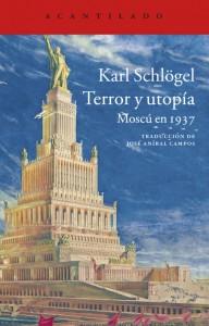 Terror y utopia, Moscú en 1937, Karl Schlögel
