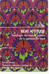 Beat Attitude : antología de mujeres poetas de la generación beat