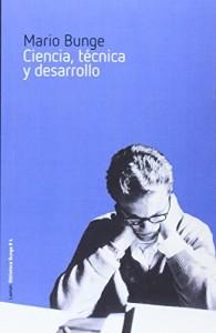 Ciencia, técnica y desarrollo, Mario Bunge