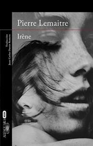 Irene, Pier Lemaitre