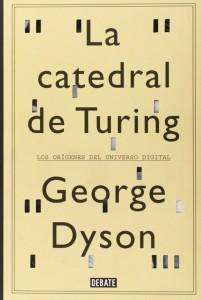La catedral de Turing, George Dyson