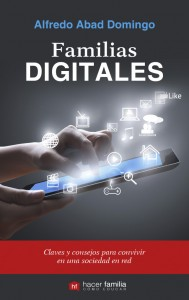 Familias digitales, Alfredo Abad Domingo