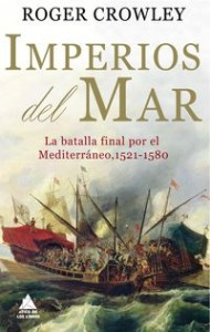 Imperios del mar, Roger Crowley