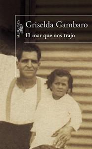 El mar que nos trajo, Griselda Gambaro