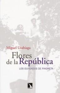 Flores de la República, Miguel de Usabiaga