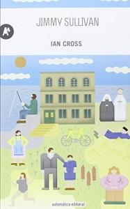 Ian Cross, Jimmy Sullivan