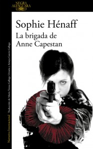 La brigada de Anne Capestan, Sophie Hénaff