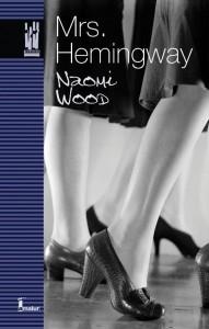 Mrs Hemingway, Naomi Wood