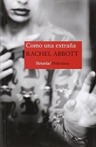 Como una extraña, Rachel Abbot