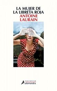 La mujer de la libreta roja, Antoine Laurain