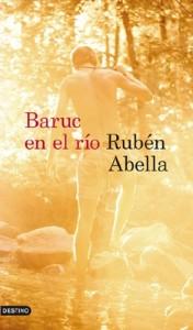 Baruc en el río, Rubén Abella
