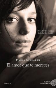 El amor que te mereces, Daria Bignardi