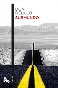 Submundo, Don DeLillo
