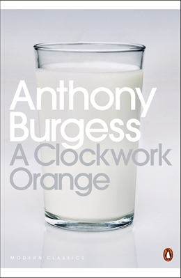 A Clockwork Orange, Anthony Burgess