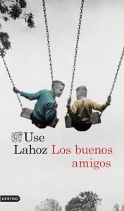 Los buenos amigos, Use Lahoz