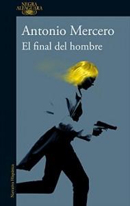 El final del hombre , Antonio Mercero