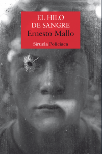 El hilo de sangre, Ernesto Mallo