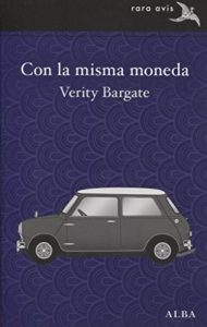 Con la misma moneda, Verity Bargate