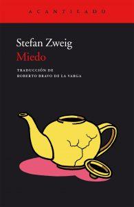 Miedo, Stefan Zweig