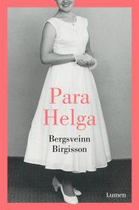 Para Helga, Bergsveinn Birgisso