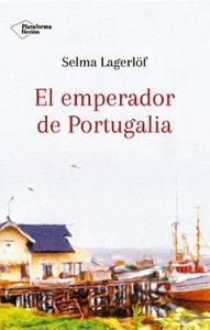 El Emperador de Portugalia, Selma Lagerlöf
