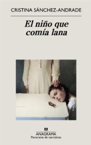 El niño que comía lana, Cristina Sánchez-Andrade