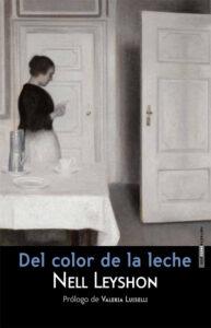 Del color de la leche, Nell Leyson