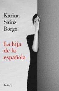 La hija de la española, Karina Saiz Borgo