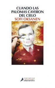 Cuando las palomas cayeron del cielo. Sofi Oksanen