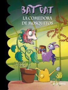 La Comedora de mosquitos, Bat Pat