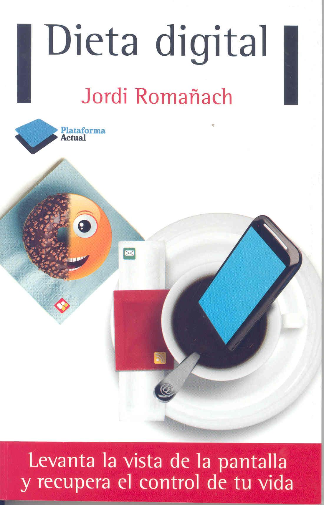 Libro Dieta digital de Jordi Romanach